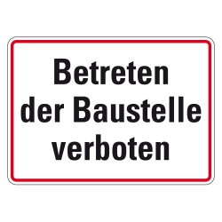 alu schild betreten der baustelle verboten 250 x 350 mm aufkleber shop. Black Bedroom Furniture Sets. Home Design Ideas