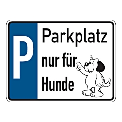 grundst cksschild parkplatz nur f r hunde 200 x 150 mm. Black Bedroom Furniture Sets. Home Design Ideas