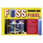 Gefahrgut Fassfibel - farbige Broschüre