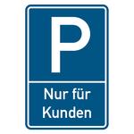 """Parkplatzschild """"Nur für Kunden"""" Aluminium 400 x 600 mm"""