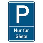 """Parkplatzschild geprägt """"Nur für Gäste"""" Aluminium 400 x 600 mm"""