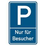 """Parkplatzschild geprägt """"Nur für Besucher"""" Aluminium 400 x 600 mm"""