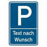 Parkplatzschild mit individuellem Zusatztext Aluminium 400 x 600 mm