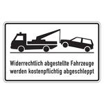 """Hinweisschild """"Widerrechtlich abgestellte Fahrzeuge werden kostenpflichtig abgeschleppt """" Aluminium 400 x 250 mm"""