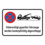 """Hinweisschild """"Unberechtigt geparkte Fahrzeuge werden ... """" 2 Ausführungen"""