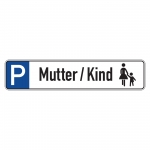 "Parkplatzreservierungsschild ""Mutter / Kind"" Aluminium 520 x 110 mm"
