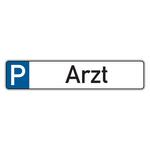 """Parkplatzreservierungsschild """"Arzt"""" Aluminium 520 x 110 mm"""