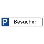 """Parkplatzreservierungsschild """"Besucher"""" Aluminium 520 x 110 mm"""