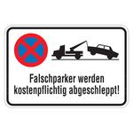 """Hinweisschild """"Falschparker werden kostenpflichtig abgeschleppt!"""" Aluminium"""