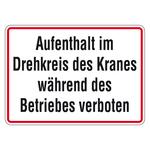 """Kranschild """"Aufenthalt im Drehkreis des Kranes während des Betriebes verboten"""""""