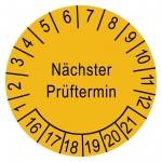"Pr�fplaketten gelb � 15 mm ""N�chster Pr�ftermin"" 2016 - 2021 aus PVC-Folie"