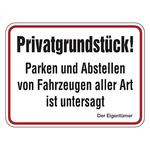 """Hinweisschild """"Privatgrundstück! Parken und Abstellen von Fahrzeugen aller Art ist untersagt ..."""" Aluminium 400 x 300 mm"""