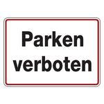 """Hinweisschild """"Parken verboten"""" Aluminium 350 x 250 mm"""