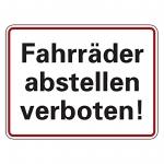 """Hinweisschild """"Fahrräder abstellen verboten!"""" Aluminium oder Folie 200 x 150 mm"""