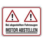 """Hinweisschild """"Bei abgestellten Fahrzeugen MOTOR ABSTELLEN"""" Aluminium 400 x 300 mm"""