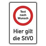 """Hinweisschild """"Hier gilt die StVO"""" mit individuellem Text Aluminium 600 x 900 mm"""