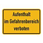 """Hinweisschild """"Aufenthalt im Gefahrenbereich verboten"""" - Aufkleber 300 x 200 mm"""