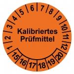 """Prüfplaketten orange Ø 30 mm """"Kalibriertes Prüfmittel"""" 2015 - 2020 aus PVC-Folie"""
