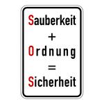 """Hinweisschild """"Sauberkeit + Ordnung = Sicherheit"""" Aluminiumschild 400 x 600 mm"""
