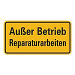 """Warnschild """"Außer Betrieb Reparaturarbeiten"""" Aluminiumschild"""
