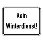 """Hinweisschild """"Kein Winterdienst!"""" 400 x 300 mm"""