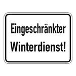 """Hinweisschild """"Eingeschränkter Winterdienst!"""" 400 x 300 mm"""