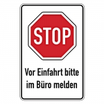 "Hinweisschild ""STOP Vor Einfahrt bitte im Büro melden"" Aluminium 600 x 900 mm"