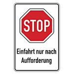 """Hinweisschild """"STOP Einfahrt nur nach Aufforderung"""" Aluminium 600 x 900 mm"""