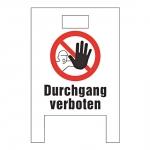 """Warnaufsteller """"Durchgang verboten"""" weiß Hohlkammer-Stegplatten"""