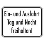 """Hinweisschild """"Ein- und Ausfahrt Tag und Nacht freihalten!"""" Aluminium 400 x 300 mm"""