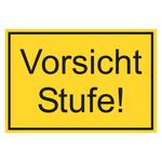 """Hinweisschild """"Vorsicht Stufe!"""" gelb/schwarz"""