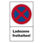 """Halteverbotsschild """"Ladezone freihalten!"""" Folie selbstklebend 300 x 500 mm"""