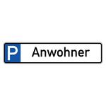 """Parkplatzreservierungsschild """"Anwohner"""" Aluminium 520 x 110 mm"""
