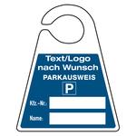 "Parkausweis ""Kfz-Nr.: + Name:"" mit Eindruck Text / Logo Kunststoff 130 x 160 mm"
