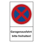 """Halteverbotsschild """"Garagenausfahrt bitte freihalten!"""" Folie selbstklebend 300 x 500 mm"""