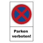 """Halteverbotsschild """"Parken verboten!"""" Folie selbstklebend 300 x 500 mm"""