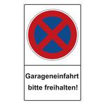 """Halteverbotsschild """"Garageneinfahrt bitte freihalten!"""" Folie selbstklebend 300 x 500 mm"""