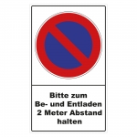 """Parkverbotsschild """"Bitte zum Be- und Entladen 2 Meter Abstand halten"""" Folie selbstklebend 300 x 500 mm"""