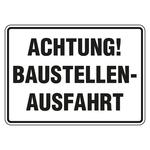 """Schild """"Achtung! Baustellenausfahrt"""" Aluminium 350 x 250 mm"""
