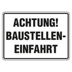 """Schild """"Achtung! Baustelleneinfahrt"""" Aluminium 350 x 250 mm"""