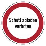 """Hinweisschild """"Schutt abladen verboten"""" Aluminium Ø 400 mm"""