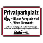 """Hinweisschild """"Privatparkplatz Dieser Parkplatz wird Video überwacht ... """" Aluminium 400 x 300 mm"""