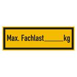 """Regalbelastungsschild """"Max. Fachlast ... kg"""" Folie 150 x 50 mm"""