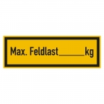 "Regalbelastungsschild ""Max. Feldlast ... kg"" Folie 150 x 50 mm"