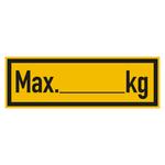 """Regalbelastungsschild """"Max. ... kg"""" Folie 150 x 50 mm"""