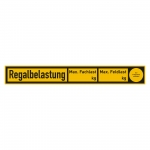 "Regalbelastungsschild ""Regalbelastung Fachlast / Feldlast"" Folie 300 x 40 mm"