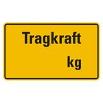 """Regalbelastungsschild """"Tragkraft ...  kg"""""""